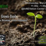 GCNV March 2017 Luncheon- Locally Grown Food – Is Las Vegas Becoming a Farm Community?