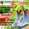 GCNV February 2017 Luncheon- Minimizing Waste – Optimizing Composting and Recycling