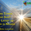 GCNV April 2017 Luncheon- Here Comes The Sun?  An Update On Solar in Nevada